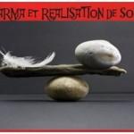 Est ce que croire au karma aide à la realisation de soi?